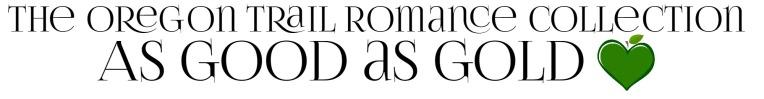 AS GOOD AS GOLD Amy Lillard romance author http://www.amylillardbooks.com #AmyLillardBooks