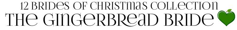 THE GINGERBREAD BRIDE 2 Amy Lillard romance author http://www.amylillardbooks.com #AmyLillardBooks